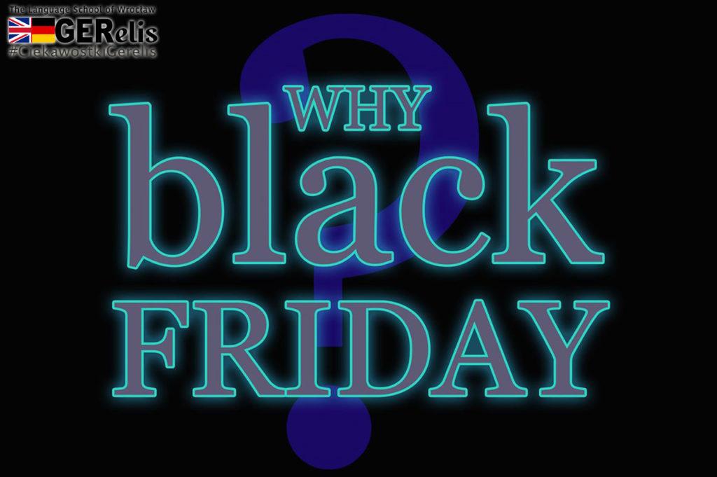 Ciekawostki GERelis #10. Dlaczego Black Friday? Skąd się wzięło to określenie?