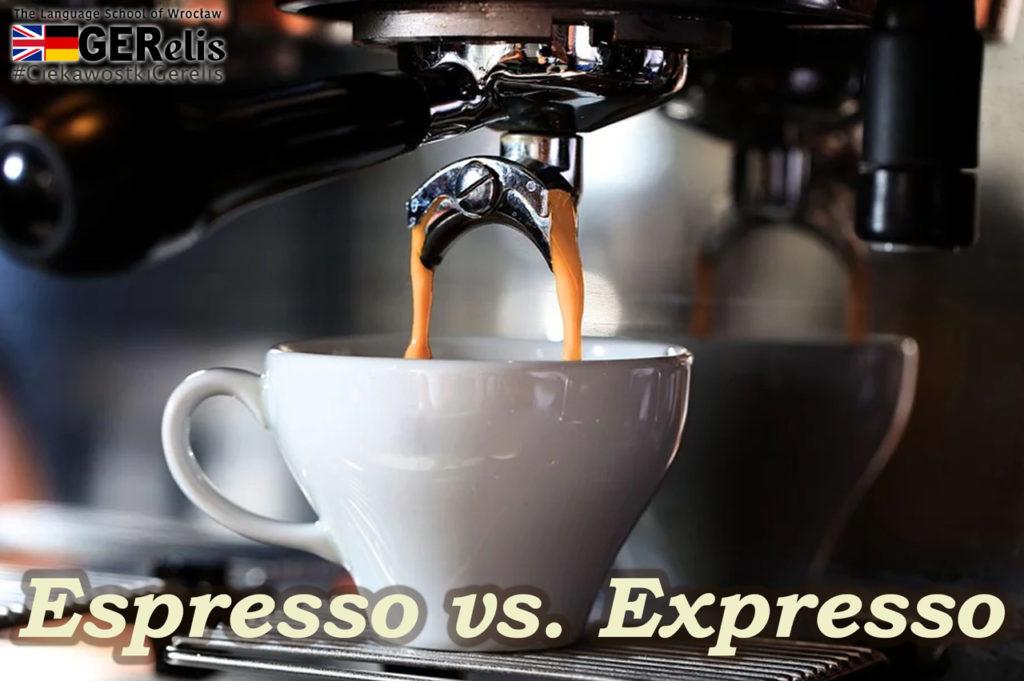 Ciekawostka Gerelis #14. Espresso czy expresso? Jaka jest prawidłowa nazwa? Jak to właściwie jest z tą małą czarną kawą?