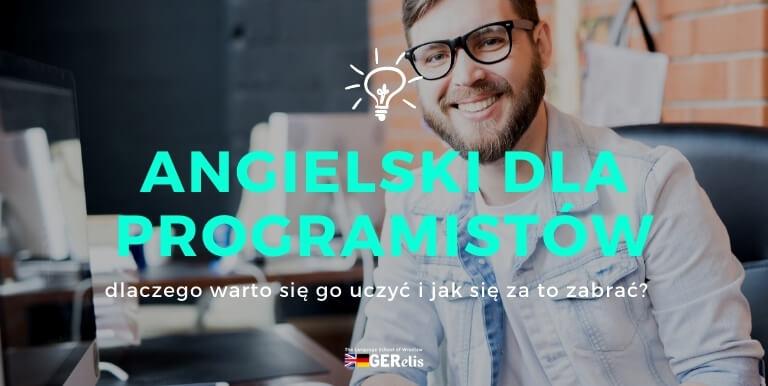 Angielski dla programistów. Dlaczego warto się go uczyć i jak radzić sobie z przełamaniem bariery językowej?